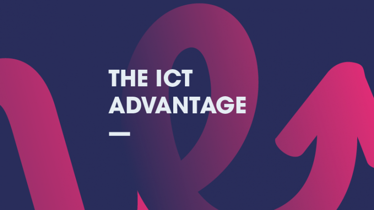 The ICT Advantage