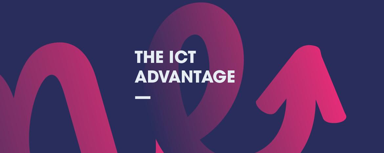 The ICT Advantage